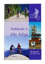 Attrezzatura > Carte topografiche / libri > Angolo dei libri >  Athesia Pedalando in Alto Adige